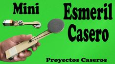 Cómo Hacer un Mini Esmeril Casero (muy fácil de hacer)