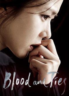 Blood and Ties aka Accomplices (2013) *Son Ye Jin, *Jo An, *Kim Kwang Kyu, *Kang Shin II ( stars) drama.net