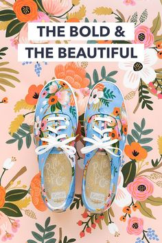 Just in: statement-making spring sneakers by Keds x Rifle Paper Co. Step in, stand out, and get ready to field a lot of compliments. Floral Sneakers, Floral Shoes, Keds Sneakers, Cute Teen Outfits, Casual Summer Outfits, Bold And The Beautiful, Cool Style, My Style, Doll Clothes Patterns
