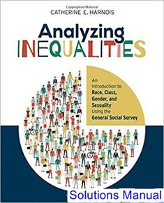 31 best solutions manual download images on pinterest user guide analyzing inequalities an introduction to race class gender and sexuality using the general social survey 1st edition harnois solutions manual test bank fandeluxe Image collections