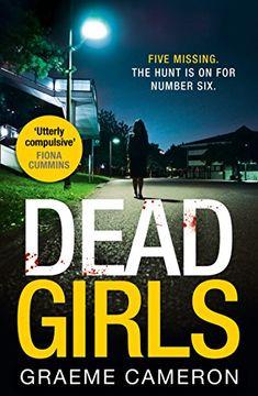 Dead Girls by Graeme Cameron https://www.amazon.co.uk/dp/B018RLPB3O/ref=cm_sw_r_pi_dp_U_x_JMi1AbFAZWEN2