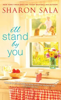 I'll Stand By You.  Sharon Sala