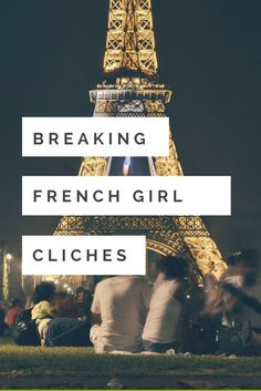4 Clichés About French Travelers They Wish You'd Stop Thinking  The following is a guest post about breaking stereotypes of French girls and clichés about French travelers. When I started traveling and meeting people from all over the world, I soon discovered that many countries seem to have some kind of fascination with the french culture.travel