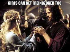 Friend zone... Oh, been there!
