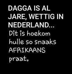 Afrikaanse Quotes, True Words, Verses, Sayings, Funny, Inspiration, Garden, Shirt, Diy
