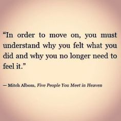 Understand first  then youll truely move forward. @ce