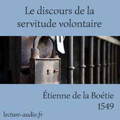 La Boétie, Discours sur la servitude volontaire