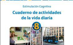 #estimulación cognitiva Cuaderno de actividades de la vida diaria Madrid Salud -Orientacion Andujar