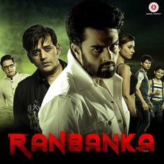 Downloadming Ranbanka (2015) Movie Songs Free Download, Downlaod Ranbanka (2015) Full Album 320Kbps, djmaza songs.pk songspk.com, Ranbanka (2015) Mp3 Download, Ranbanka (2015) Song Download, Bollywood Movie Song