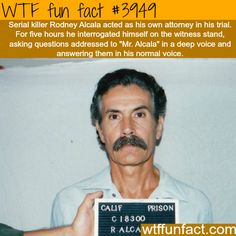 Serial Killer acts as his own attorney - WTF fun facts