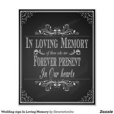 Wedding sign In Loving Memory Poster