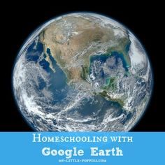 Homeschooling with Google Earth: Here are some super-easy and fun ways to increase geography education with this amazing tool.