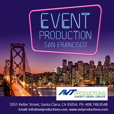 Event Production Company Bay Area San Francisco.
