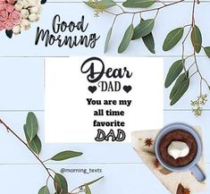 Dad's quotes Dear Dad, Morning Texts, Dad Quotes, You Are The Father, Be Yourself Quotes, Letter Board, All About Time, Place Cards, Dads