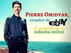 Pierre Omidyar, creador de eBay el negocio de las subastas online