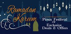 The holy month of the Ramadan brings the lots of happiness among the people all over the Globe. Decorate your home with the new interior products or buy clothes for family and charity to recieve the blessing of the poors. #RamadanOffersDeals