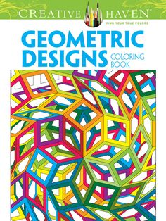 Creative Haven Geometric Designs Collection Coloring Book
