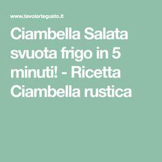 Ciambella Salata svuota frigo in 5 minuti! - Ricetta Ciambella rustica Antipasto, Fett, Ricotta, Camilla, Madrid, Oven, Recipes, Searching, Pies