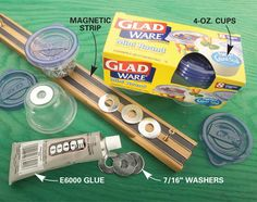 Use a magnetic strip, glue and washers   Want a handy storage roost for all the little screws, earplugs, nuts and washers in your shop? Pick up a package of Glad 4-oz. cups, a magnetic strip, several 7/16-in. washers and a tube of E6000 glue (four dollars at craft and hobby stores). Apply glue to the cup's concave bottom, press in a washer flush with the bottom rim and let the glue set for 24 hours.