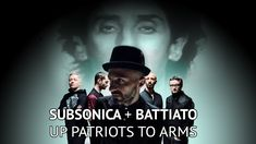 Subsonica & Franco Battiato - Up Patriots To Arms (Tribute Video)