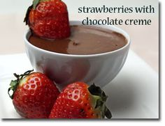 10-Minute Strawberries with Chocolate Creme - low-fat vanilla or soy yogurt, cocoa, maple syrup (would use stevia), strawberries!