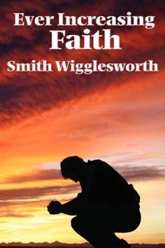 Smith Wigglesworth.