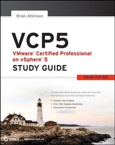 VCP5 VMware Certified Professional on vSphere 5 Study Guide: Exam VCP-510 by Brian Atkinson. $43.51. 816 pages. Author: Brian Atkinson. Publisher: Sybex; 1 edition (May 3, 2012)