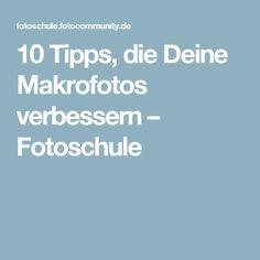 10 Tipps, die Deine Makrofotos verbessern – Fotoschule