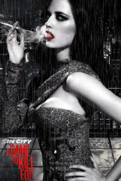 """It was just announced that Eva Green was cast as Ava Lord in """"Sin City: A Dame to Kill For."""" Here is the poster/manipulation I made of her. Eva Green as Ava Lord in Sin City 2 Sin City 2, Eva Green Sin City, Sin City Movie, Au Hasard Balthazar, Frank Miller Sin City, Green Pictures, Juno Temple, Jaime King, Mickey Rourke"""
