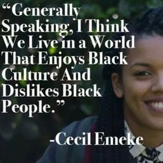 We live in a world that enjoys Black Culture and dislikes Black People Black History Quotes, Black History Facts, By Any Means Necessary, We Are The World, Black Pride, Thats The Way, African History, Before Us, Black Power