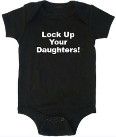 Lock Up Your Daughters custom personalized funny baby onesie shirt. $12.99, via Etsy.