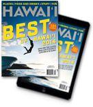 Hawaii Magazine | Hawaii news, events, places, dining, travel tips & deals, photos | Oahu, Maui, Big Island, Kauai, Lanai, Molokai: The Best of Hawaii