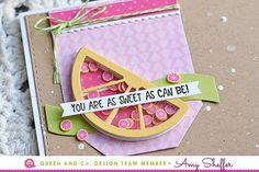 Make an adorable and easy shaker card! Grapefruit Shaker, Pink and yellow, You Are Sweet, Fruit basket Kit, Thank you card, Citrus Shaker, Queen and Company, Amy Sheffer