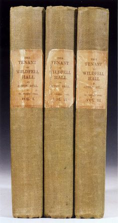 """The Tenant of Wildfell Hall - First Edition.  """"To represent a bad thing in its least offensive light is, doubtless, the most agreeable course for a writer of fiction to pursue; but is it the most honest, or the safest?"""" - Anne Brontë's introduction to her novel."""