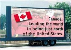 Funny Signs and Billboard S Canadian Things, I Am Canadian, Canadian History, Canada Funny, Canada Day, Canada Humor, Pop Up Ads, Oui Oui, Funny Signs