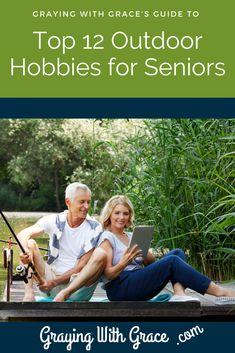 Senior Citizen Activities, Elderly Activities, What Activities, Physical Activities, Outdoor Activities, Retirement Strategies, Retirement Advice, Hobbies For Adults, New Hobbies
