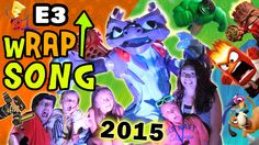 E3 2015 wRAP UP Song! (FREE DOWNLOAD) SKYLANDERS SUPERCHARGERS, INFINITY...