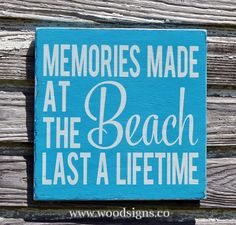 Beach Decor Beach Sign Rustic Memories Made At The Beach Last A Lifetime Wood Plaque