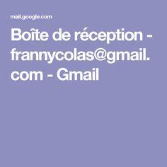 Boîte de réception - frannycolas@gmail.com - Gmail