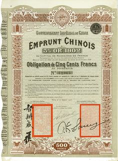 Gouvernement Impérial de Chine - Emprunt Chinois 5 % Or 1902 (Cheng-Tail Railway, Kuhlmann 110) #Paris, 27 January 1903, 5 % Bond of 500 Francs, #42965, 42 x 30 cm, black, brown, beige, red, folds, creased, small tears, small pin holes, some coupons remaining.