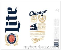 mybeerbuzz.com - Bringing Good Beers & Good People Together...: mybeerbuzz.com:  Miller Lite - Chicago White Sox B...