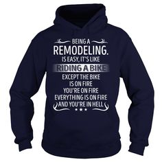 Being a Remodeling. like Riding a Bike Job Shirts #gift #ideas #Popular #Everything #Videos #Shop #Animals #pets #Architecture #Art #Cars #motorcycles #Celebrities #DIY #crafts #Design #Education #Entertainment #Food #drink #Gardening #Geek #Hair #beauty #Health #fitness #History #Holidays #events #Home decor #Humor #Illustrations #posters #Kids #parenting #Men #Outdoors #Photography #Products #Quotes #Science #nature #Sports #Tattoos #Technology #Travel #Weddings #Women