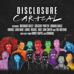 Lorde, among others, have collaborated with Disclosure's second studio album, Caracal, the song Lorde is featured in is called Magnets.