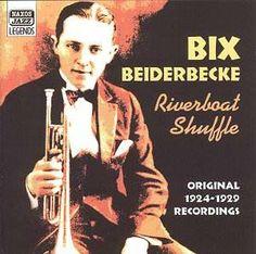 Bix Beiderbecke - gone too soon