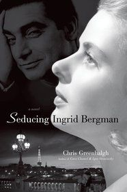 The beautiful Casablanca star, the world's greatest war photographer, and the secret love affair that would change their lives forever . . . in Chris Greenhalgh's Seducing Ingrid Bergman #IngridBergman #RobertCapa #new #book