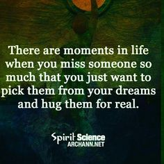 For me, that would be my mom. I have not hugged her in 16 years.