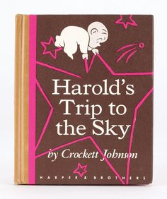 Crockett Johnson's rare third Harold book, Harold's Trip to the Sky