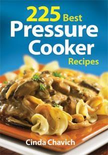 http://www.robertrose.ca/press/225-best-pressure-cooker-recipes-spring-2013