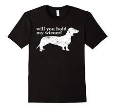 Dachshund Wiener Dog-Will You Hold My Wiener Funny T - Male Small - Black Shoppzee Funny Dog Owner Gifts http://www.amazon.com/dp/B01BI4XD64/ref=cm_sw_r_pi_dp_zCvTwb19ZNMBF