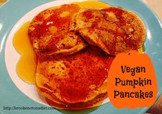 Vegan Pumpkin Pancakes (China Study Cookbook Giveaway) - Brooke: Not On A Diet